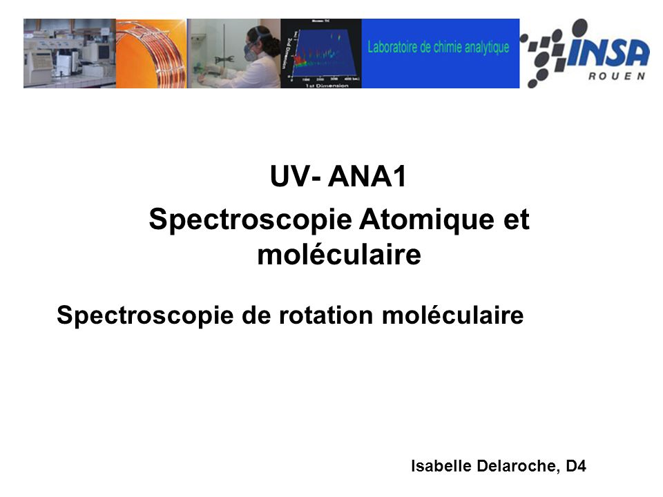 UV- ANA1 Spectroscopie Atomique et moléculaire