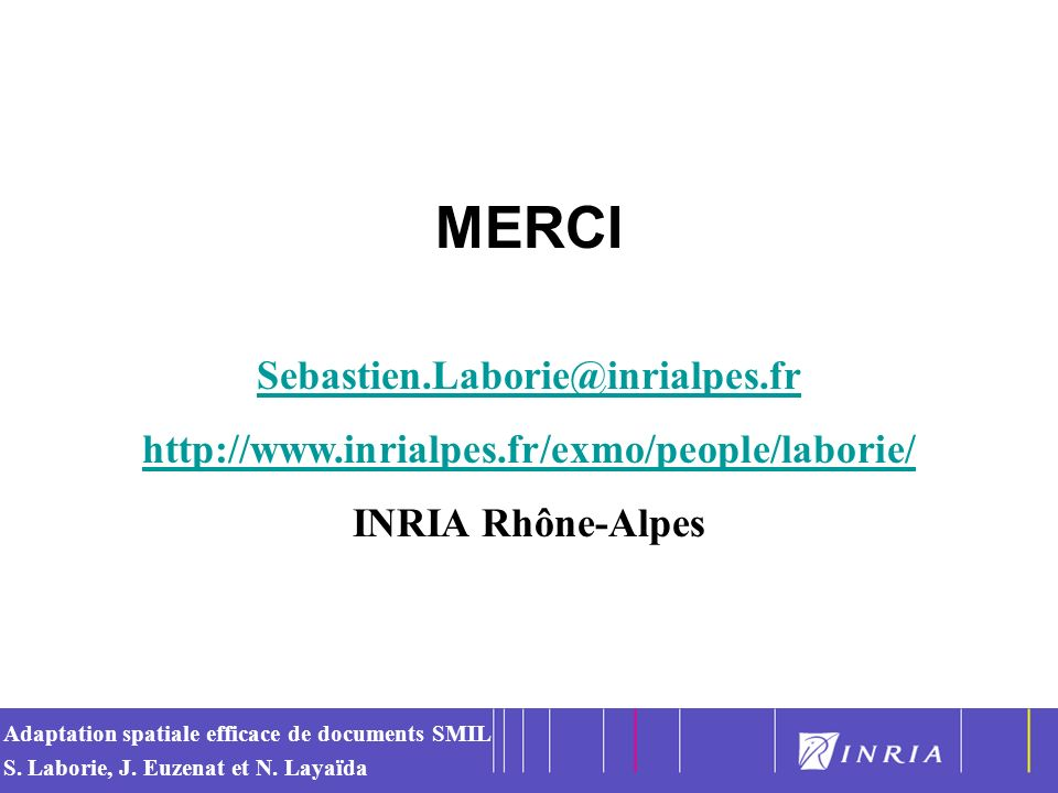 MERCI Sebastien.Laborie@inrialpes.fr