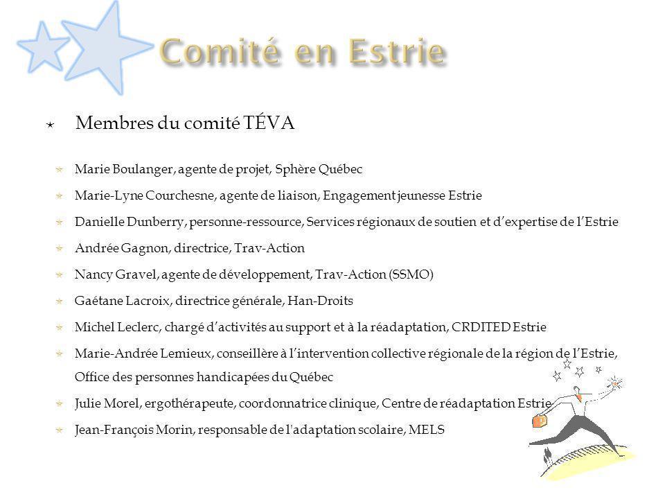 Comité en Estrie Membres du comité TÉVA
