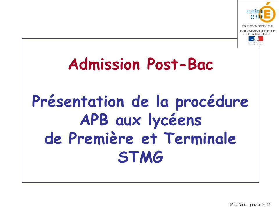 Admission Post-Bac Présentation de la procédure APB aux lycéens de Première et Terminale STMG
