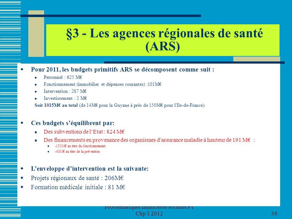 §3 - Les agences régionales de santé (ARS)