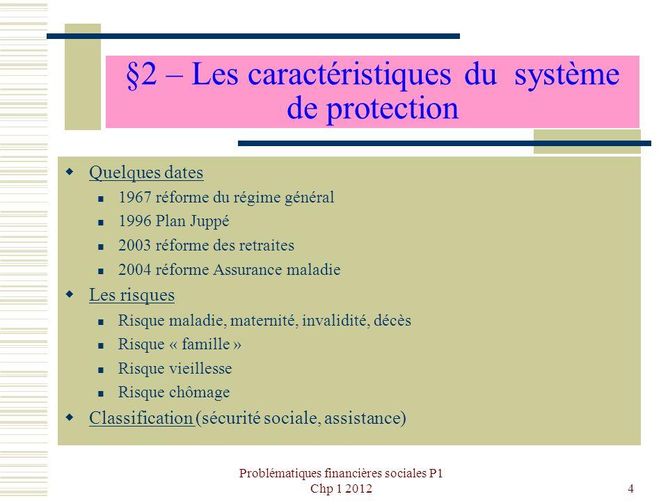 §2 – Les caractéristiques du système de protection