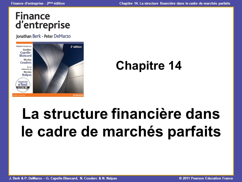 La structure financière dans le cadre de marchés parfaits
