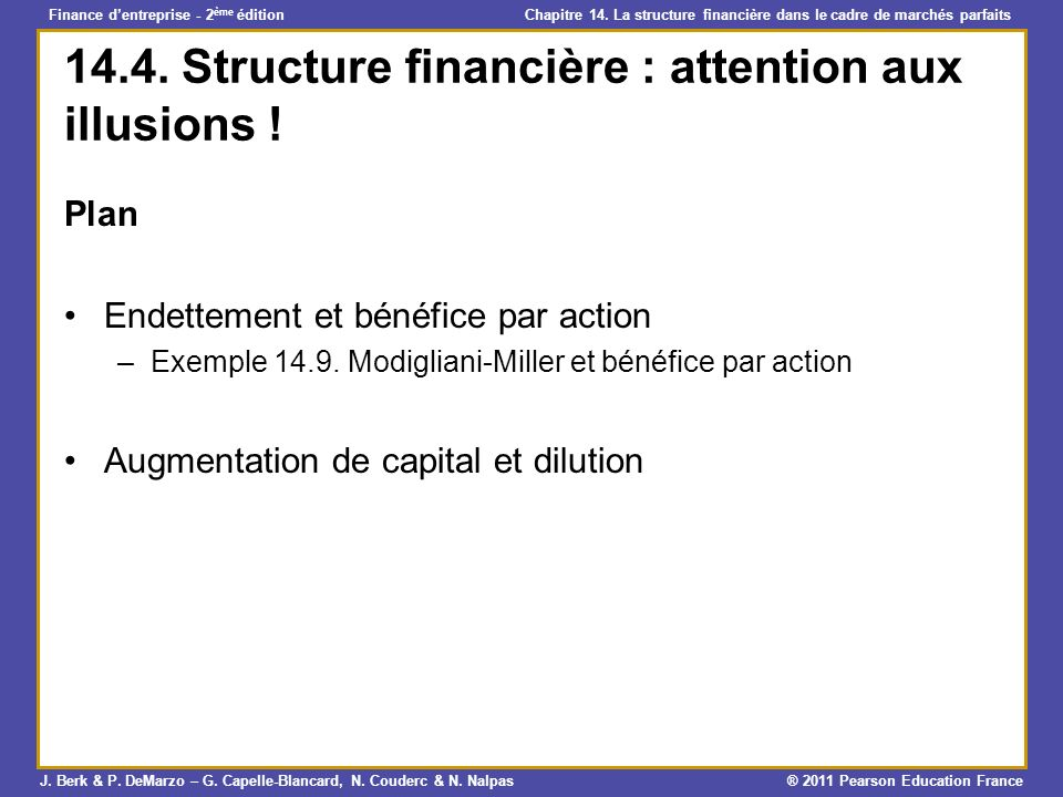 14.4. Structure financière : attention aux illusions !
