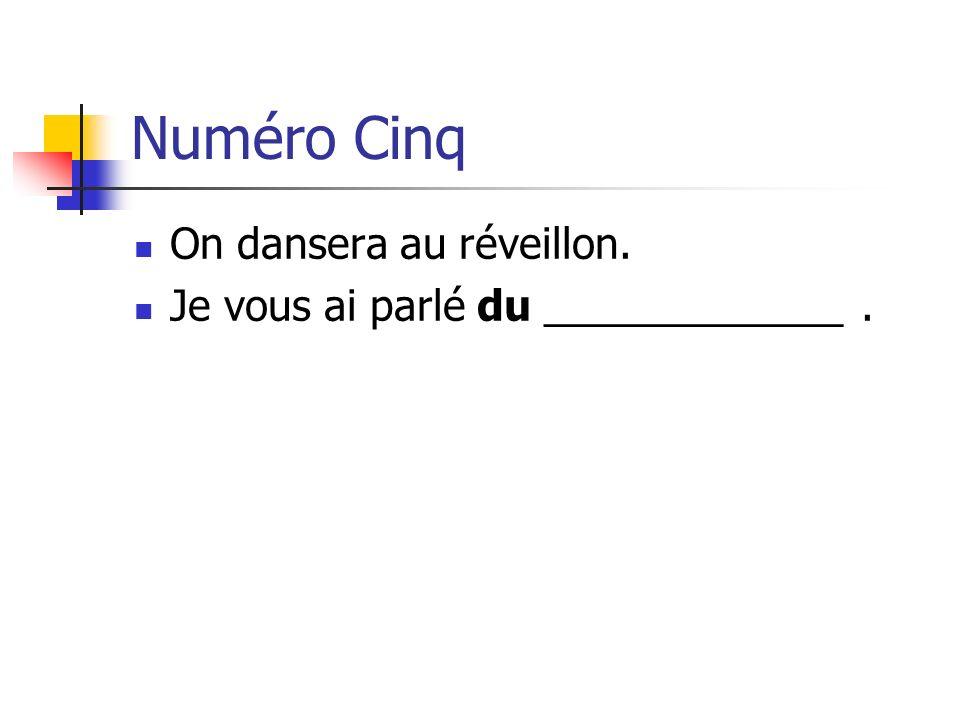 Numéro Cinq On dansera au réveillon.