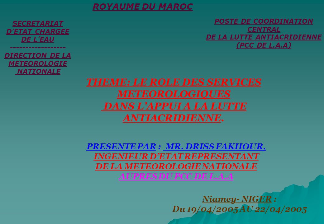 THEME: LE ROLE DES SERVICES METEOROLOGIQUES
