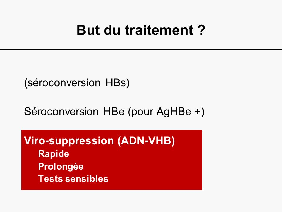 But du traitement (séroconversion HBs)