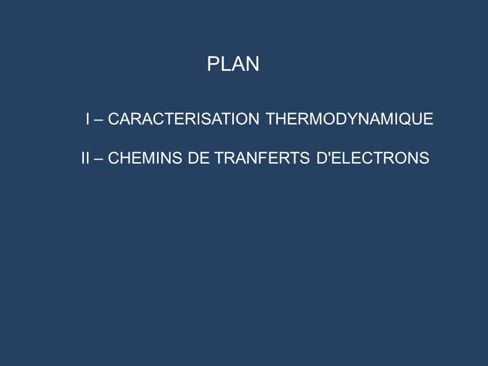 PLAN I – CARACTERISATION THERMODYNAMIQUE