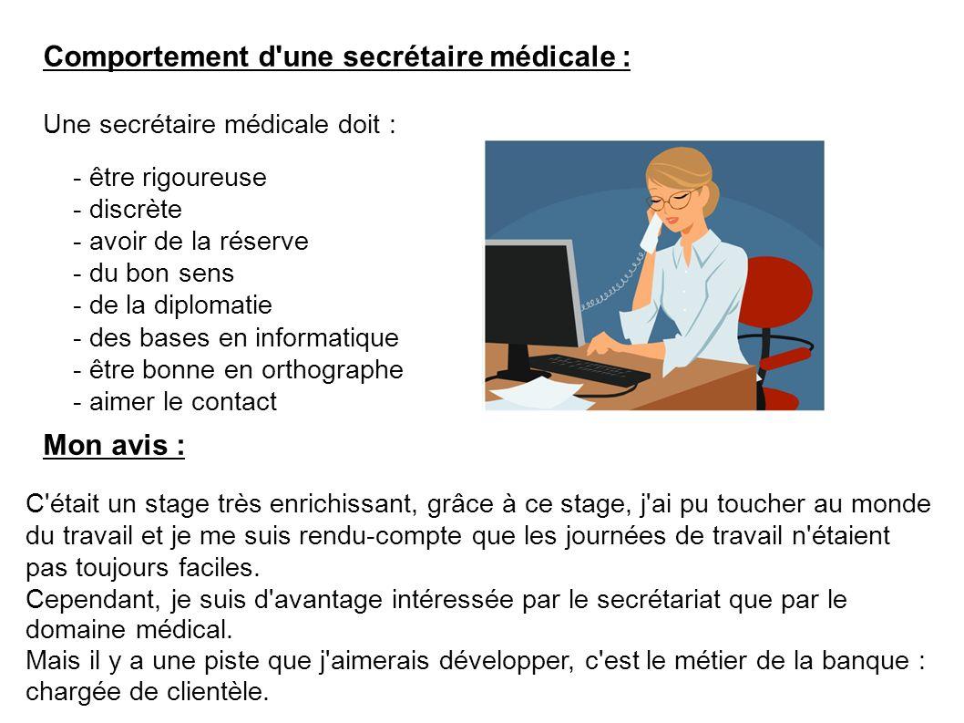 Comportement d une secrétaire médicale :