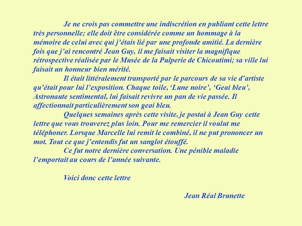 Voici donc cette lettre Jean Réal Brunette
