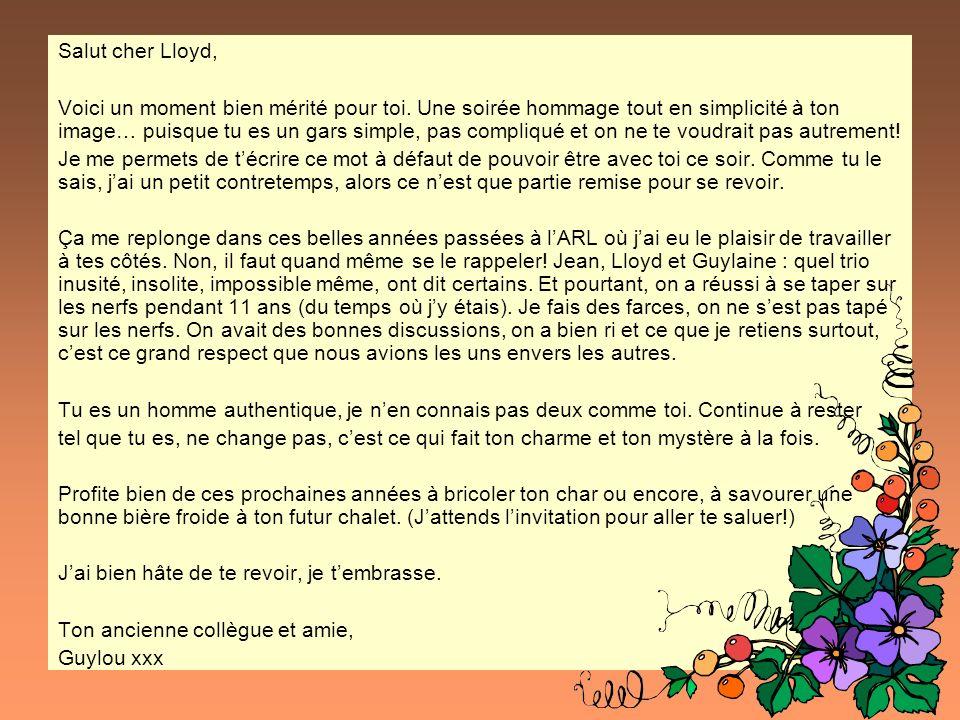 Salut cher Lloyd,