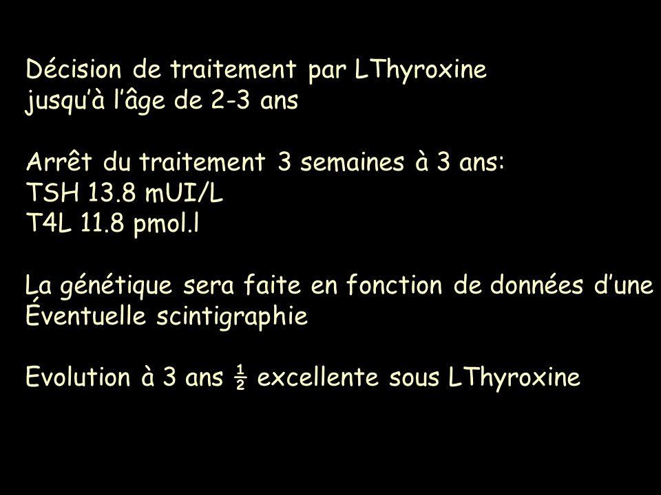 Décision de traitement par LThyroxine