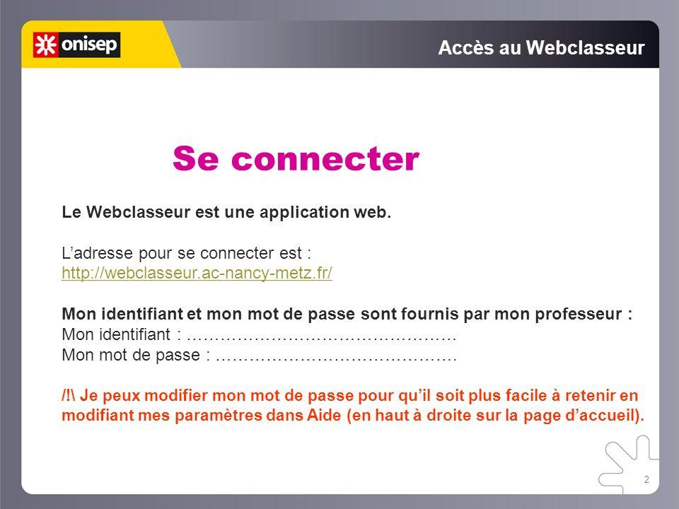 Se connecter Accès au Webclasseur