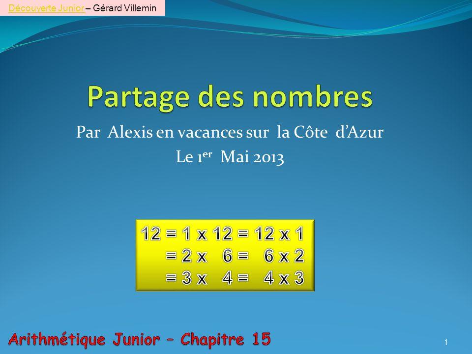 Par Alexis en vacances sur la Côte d'Azur Le 1er Mai 2013