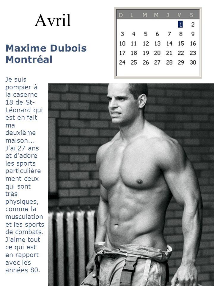 Avril Maxime Dubois Montréal