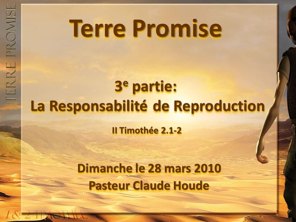 Dimanche le 28 mars 2010 Pasteur Claude Houde