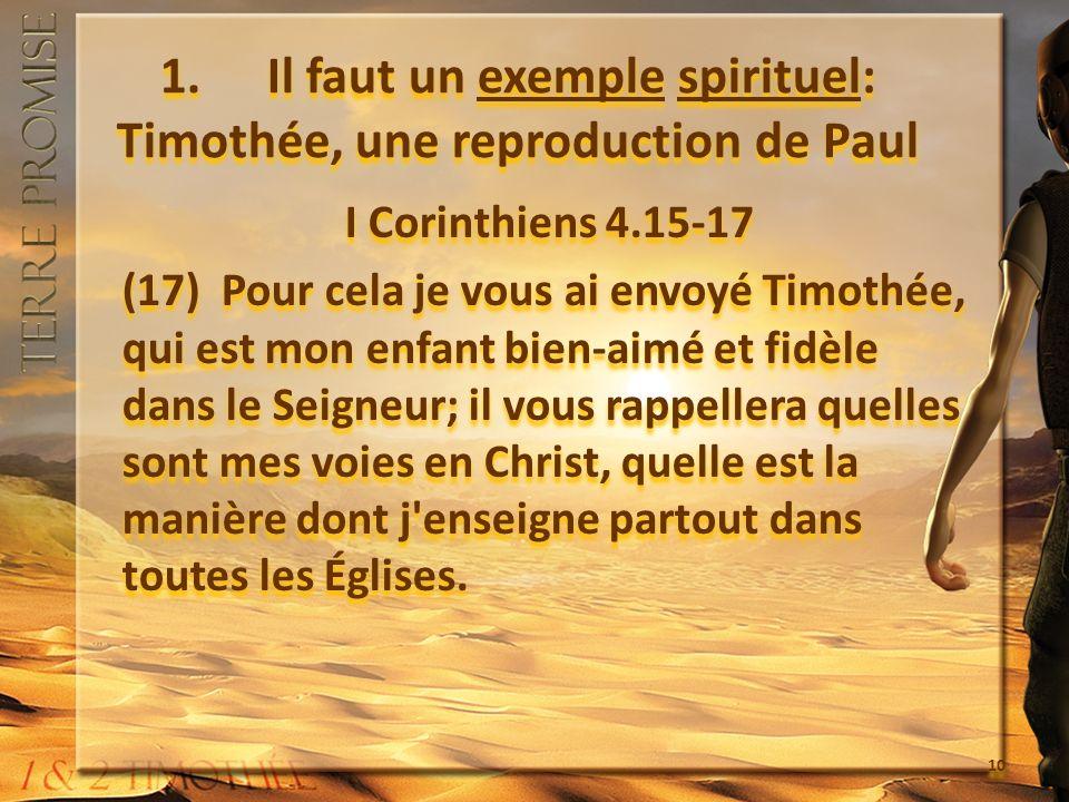 1. Il faut un exemple spirituel: Timothée, une reproduction de Paul