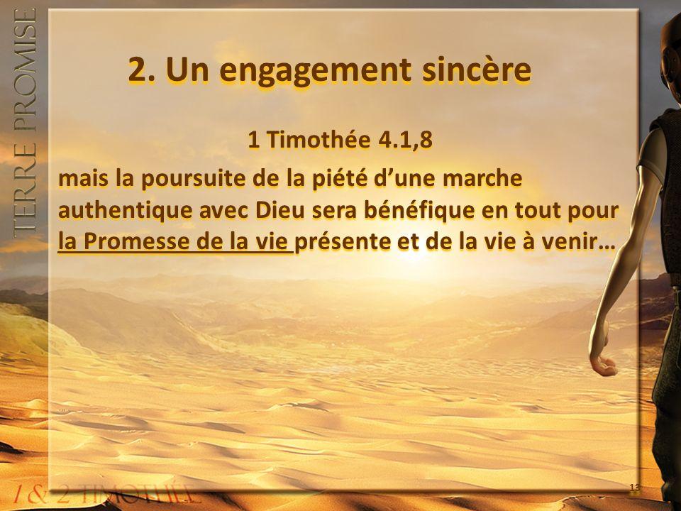 2. Un engagement sincère