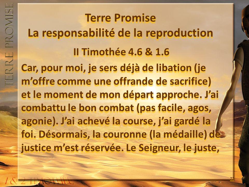 Terre Promise La responsabilité de la reproduction