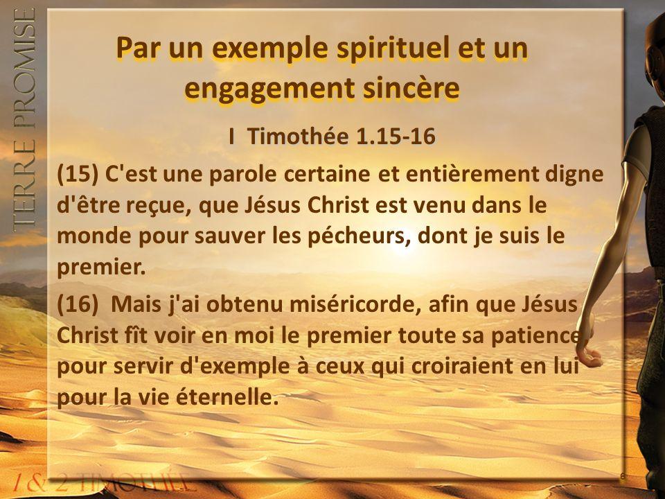 Par un exemple spirituel et un engagement sincère