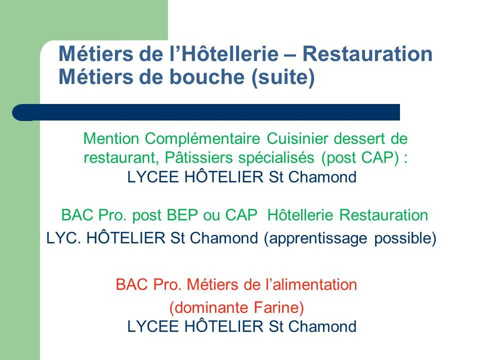 Métiers de l'Hôtellerie – Restauration Métiers de bouche (suite)