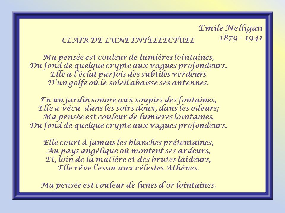 Emile Nelligan CLAIR DE LUNE INTELLECTUEL