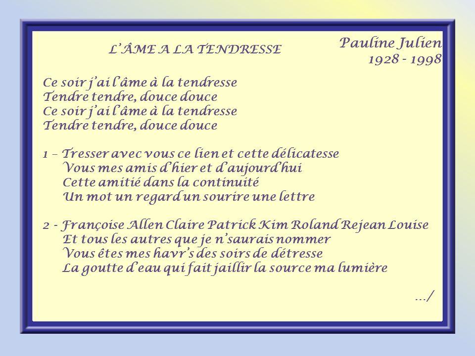 Pauline Julien 1928 - 1998 L'ÂME A LA TENDRESSE