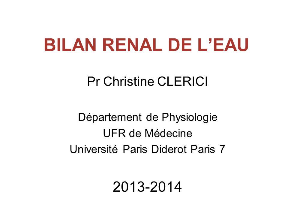 BILAN RENAL DE L'EAU 2013-2014 Pr Christine CLERICI