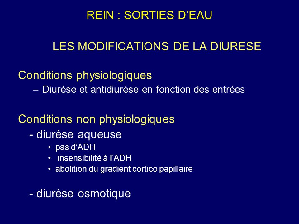 LES MODIFICATIONS DE LA DIURESE
