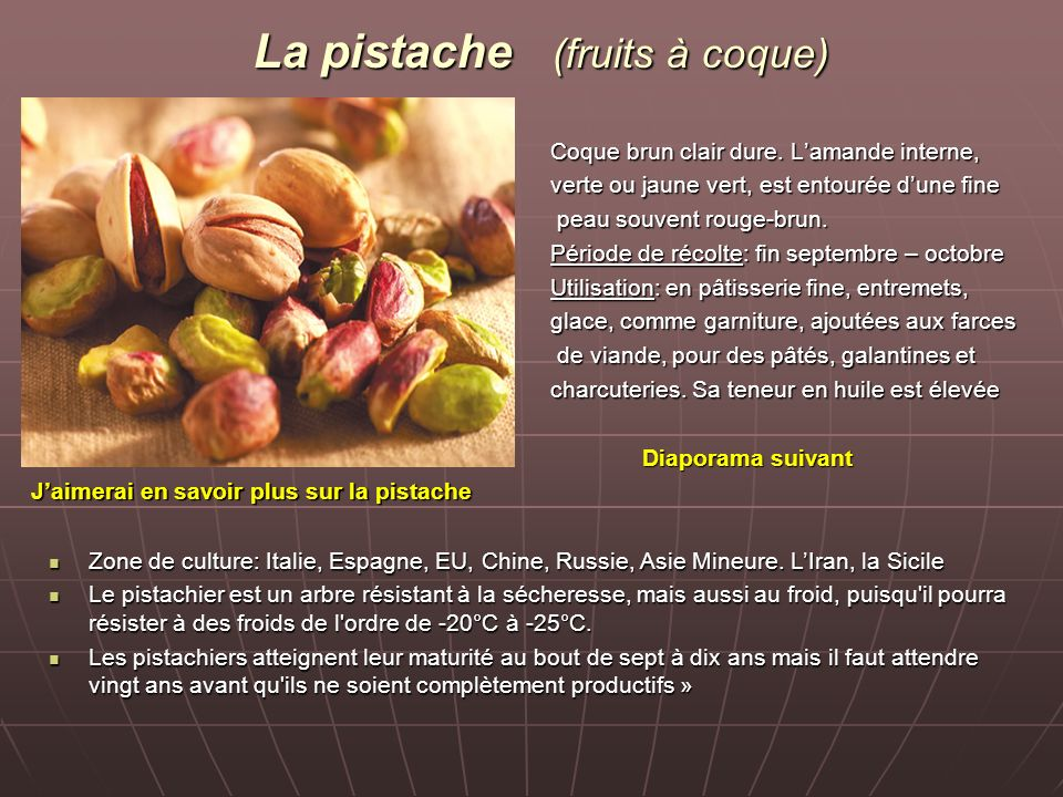 La pistache (fruits à coque)