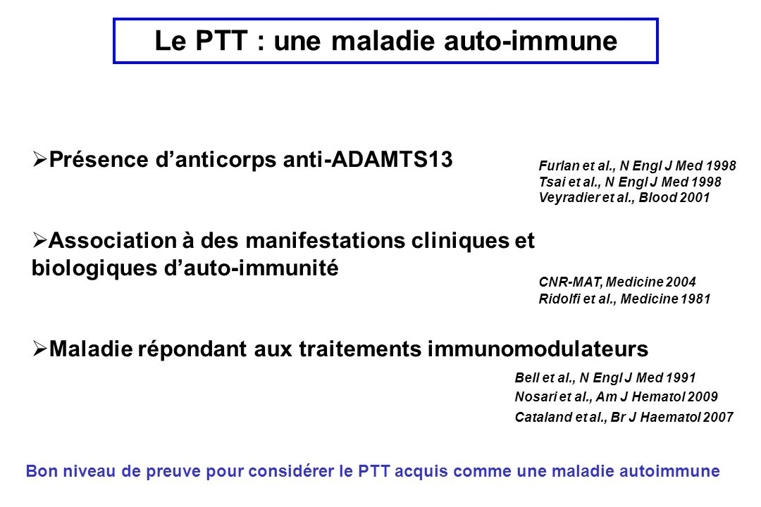Le PTT : une maladie auto-immune