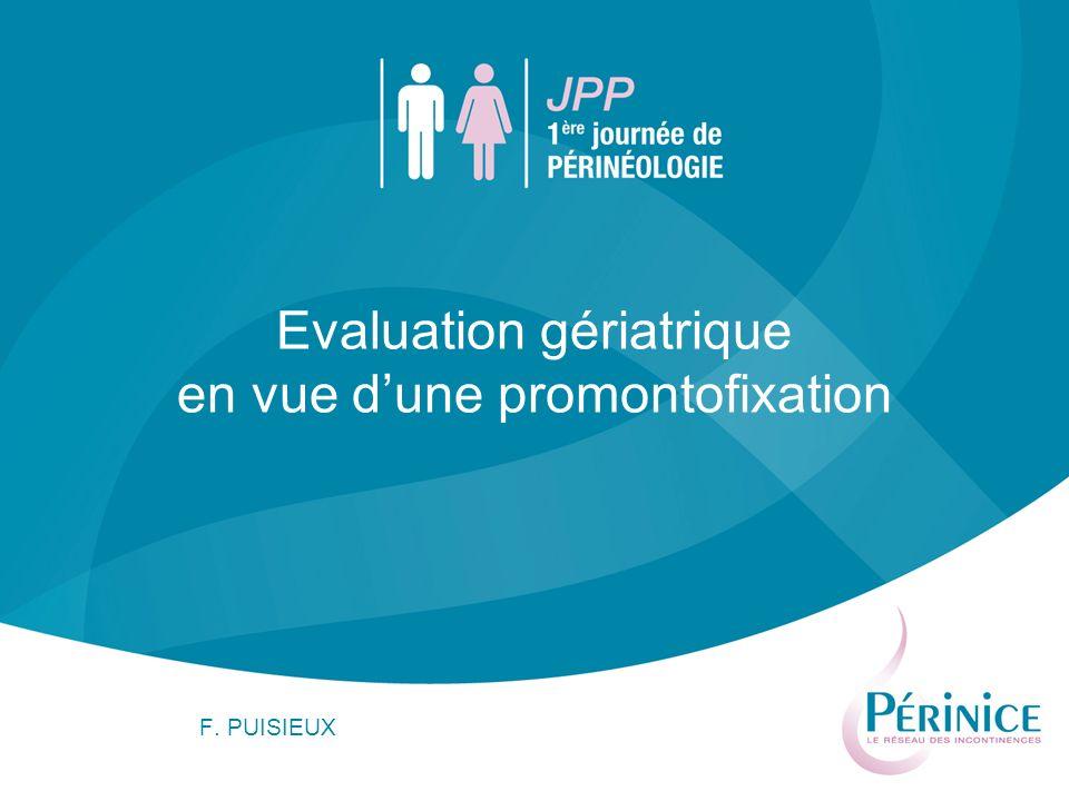Evaluation gériatrique en vue d'une promontofixation