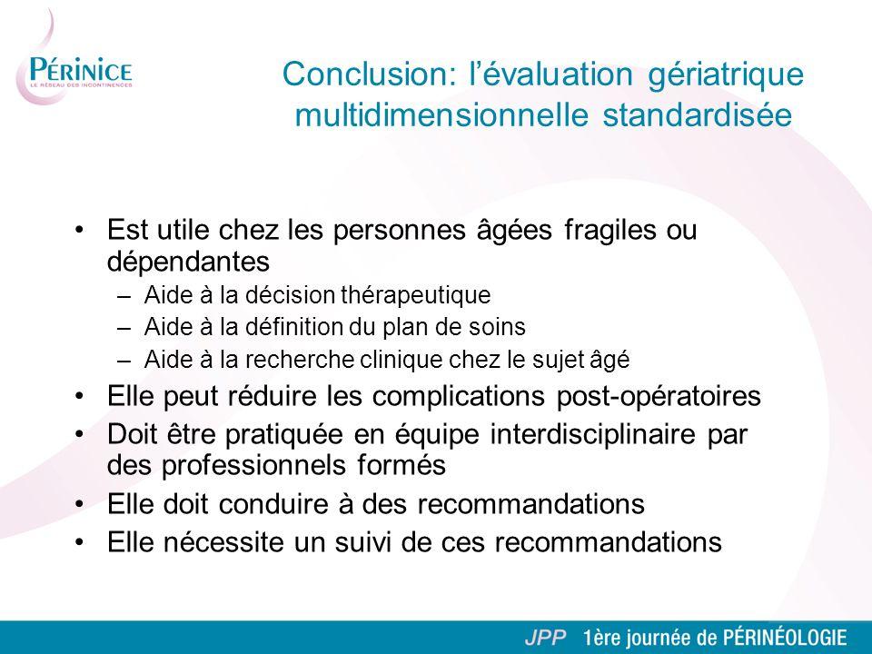 Conclusion: l'évaluation gériatrique multidimensionnelle standardisée