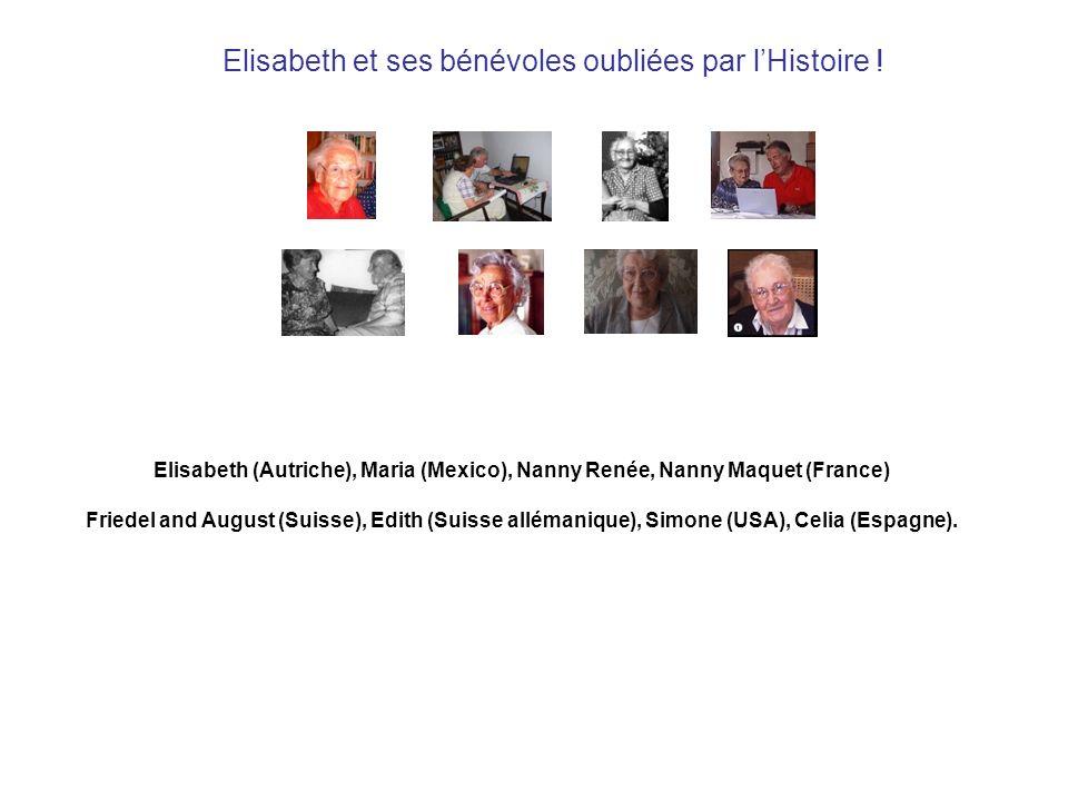 Elisabeth et ses bénévoles oubliées par l'Histoire !