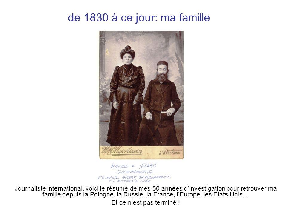 de 1830 à ce jour: ma famille