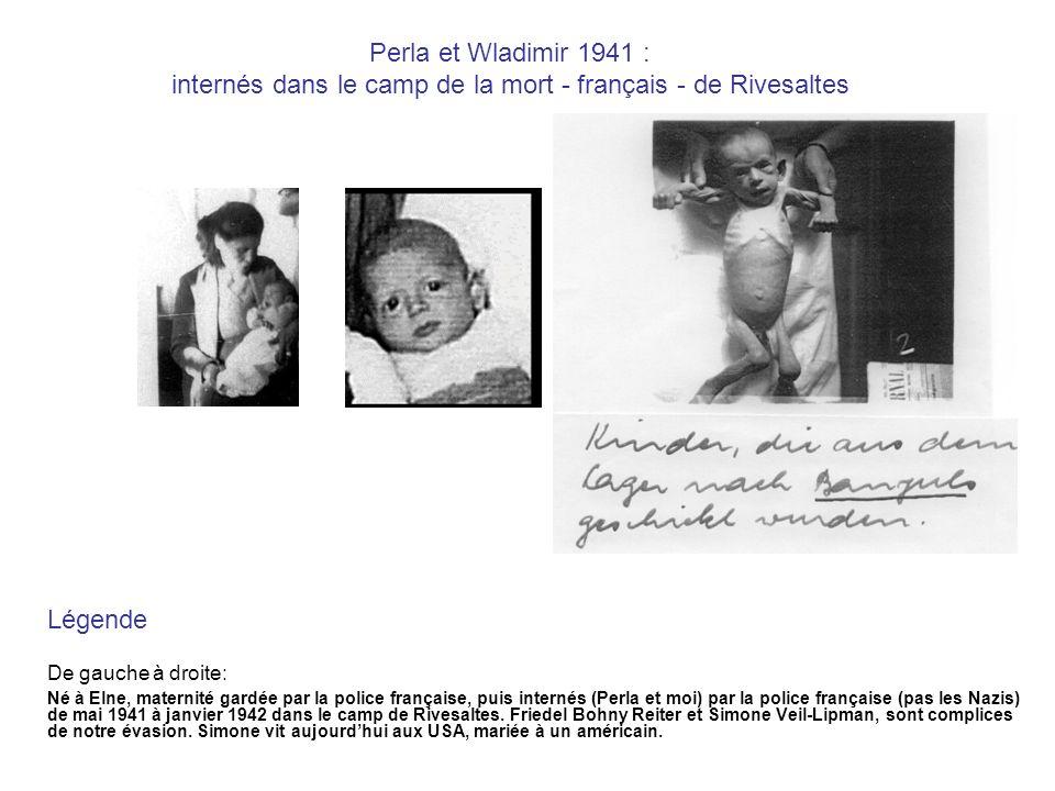 Perla et Wladimir 1941 : internés dans le camp de la mort - français - de Rivesaltes