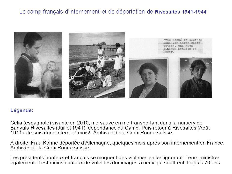 Le camp français d'internement et de déportation de Rivesaltes 1941-1944