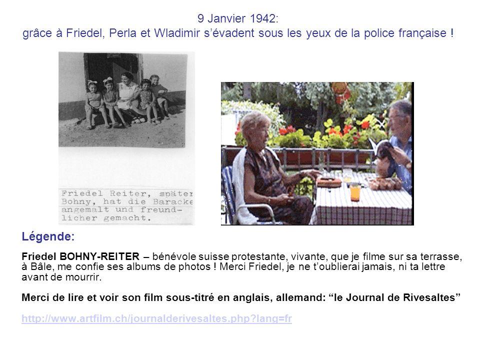 9 Janvier 1942: grâce à Friedel, Perla et Wladimir s'évadent sous les yeux de la police française !