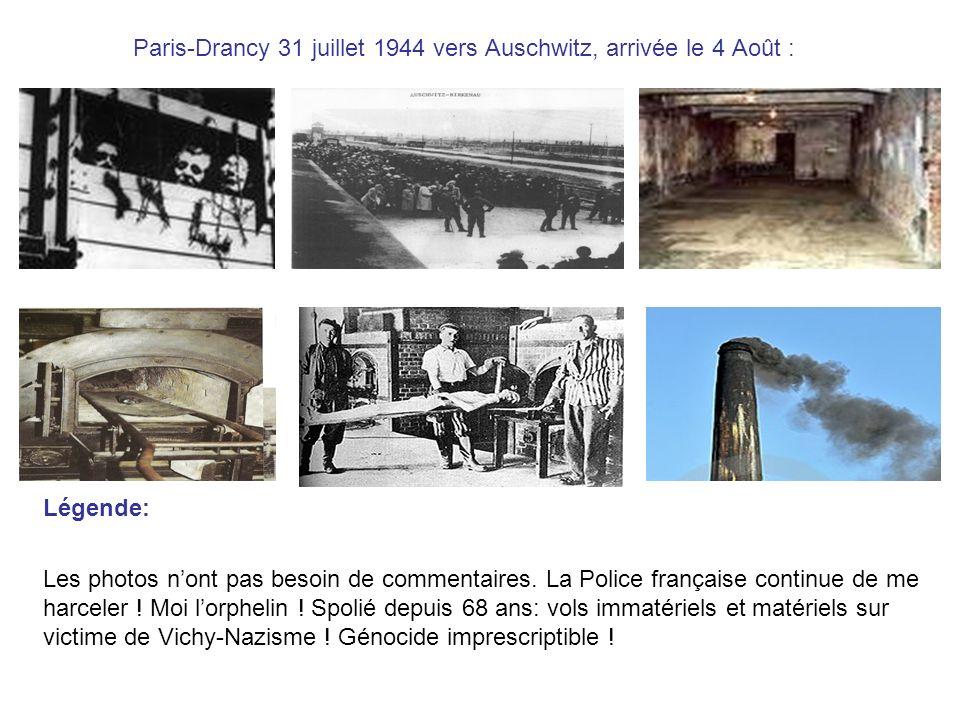 Paris-Drancy 31 juillet 1944 vers Auschwitz, arrivée le 4 Août :