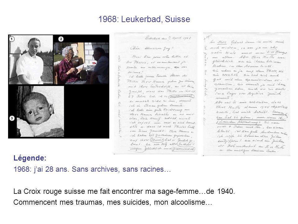 1968: Leukerbad, Suisse Légende: