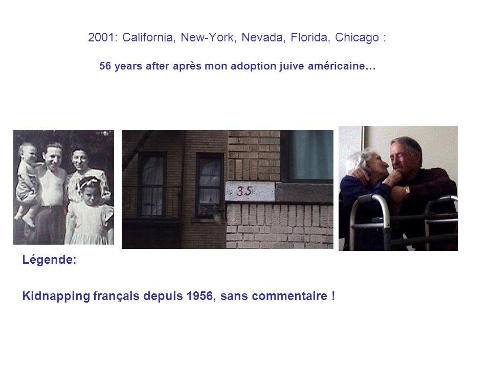 Légende: Kidnapping français depuis 1956, sans commentaire !