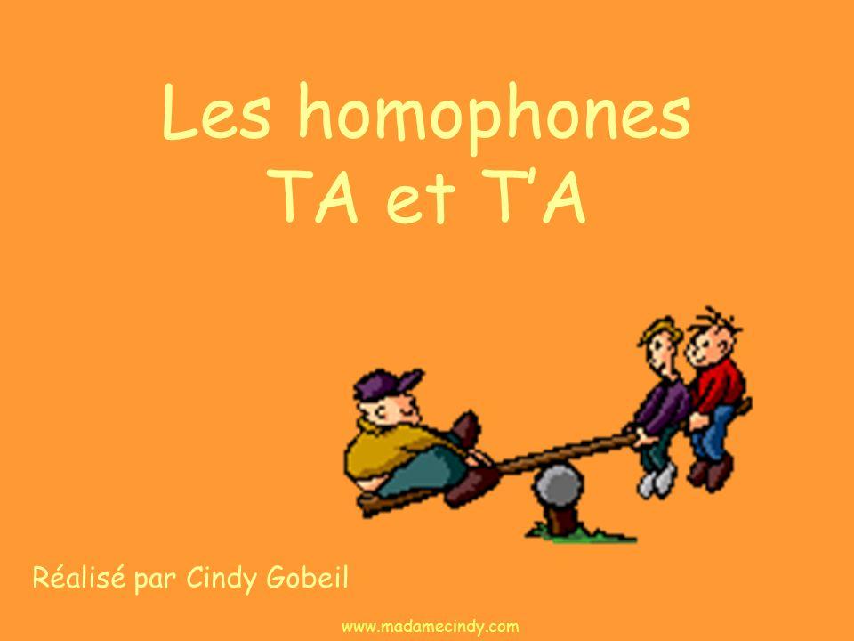 Les homophones TA et T'A
