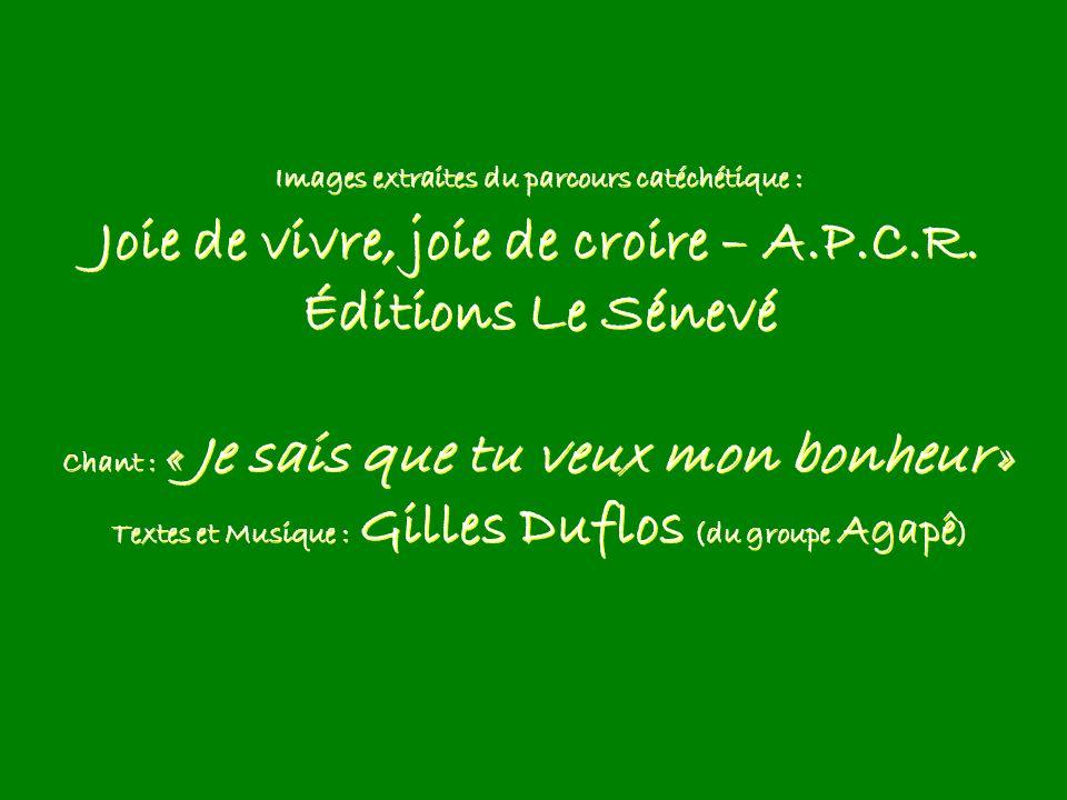 Joie de vivre, joie de croire – A.P.C.R. Éditions Le Sénevé
