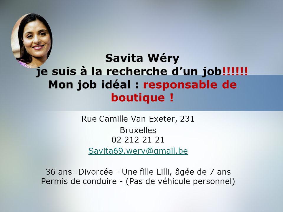 Savita Wéry je suis à la recherche d'un job