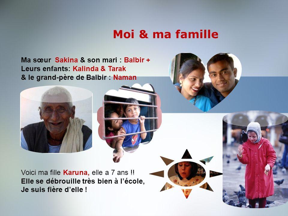 Moi & ma famille Ma sœur Sakina & son mari : Balbir +