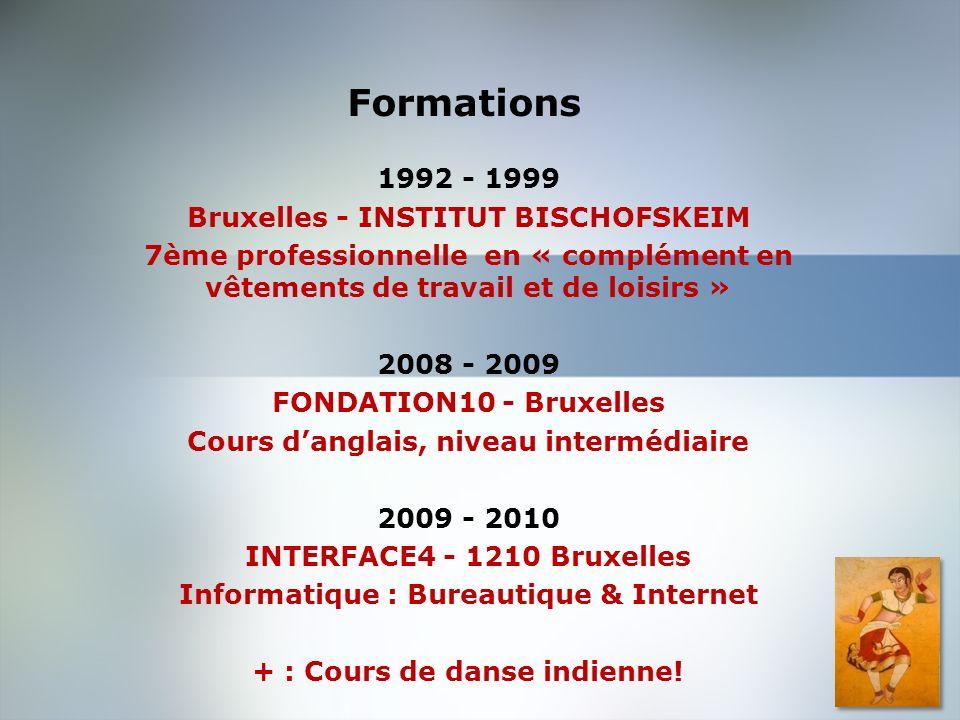 Formations 1992 - 1999 Bruxelles - INSTITUT BISCHOFSKEIM