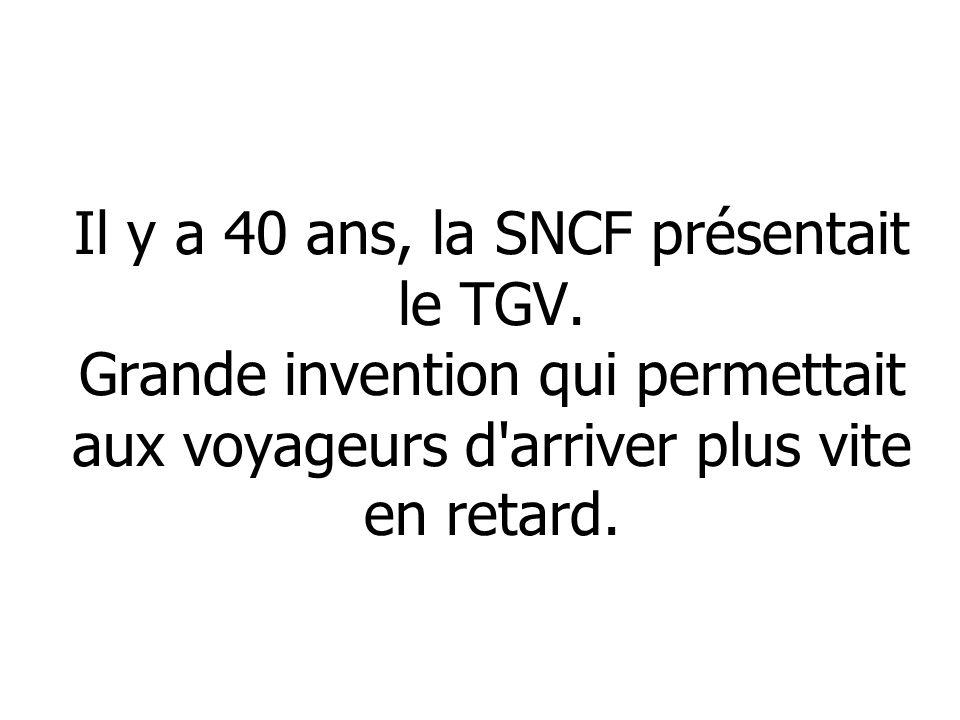 Il y a 40 ans, la SNCF présentait le TGV