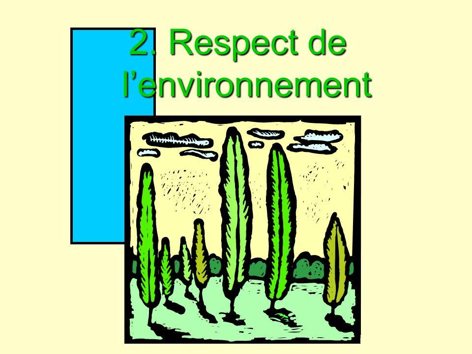2. Respect de l'environnement
