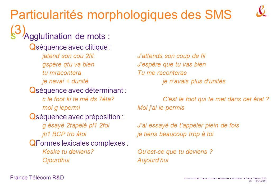 Particularités morphologiques des SMS (3)