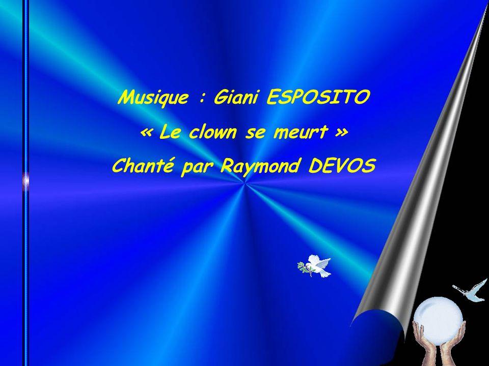 Musique : Giani ESPOSITO Chanté par Raymond DEVOS